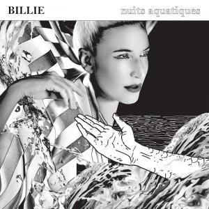 Nuits Aquatiques - Billie