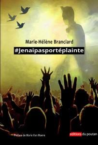 #Jenaipasportéplainte