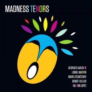 Pochette Be Jazz for Jazz - Madness Tenors
