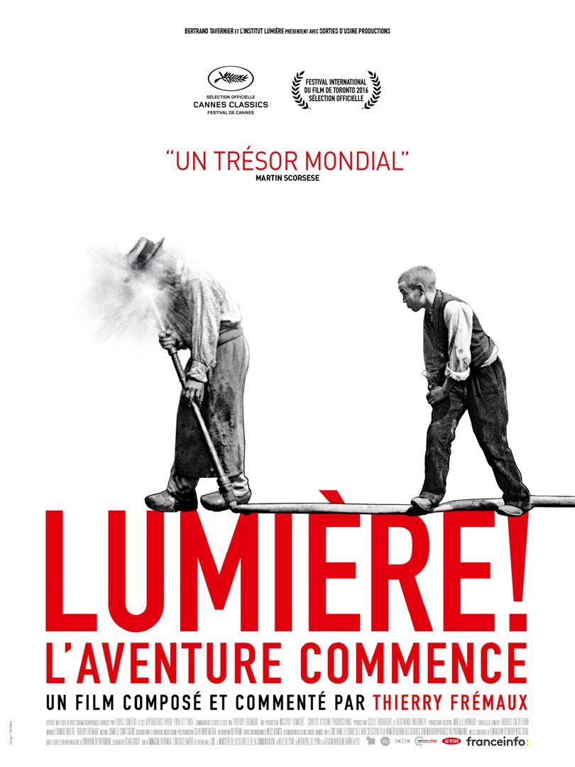 Lumière, l'aventure commence de Thierry Frémaux