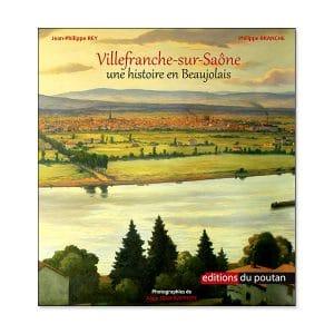 Couverture de Villefranche sur Saône une histoire en Beaujolais