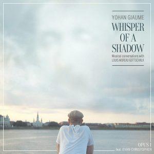Yohan Giaume - whisper-of-a-shadow